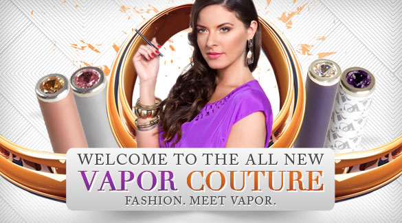 Vapor couture e cigs reviewed a fashion of vaping world