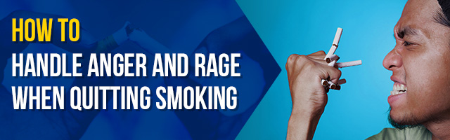 How-to-Handle-Anger-and-Rage-When-Quitting-Smoking