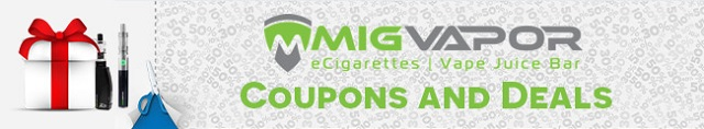 MigVapor Coupons and Deals
