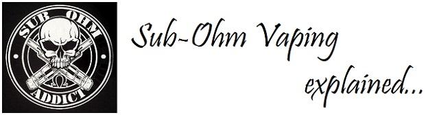 sub-ohm vaping explained