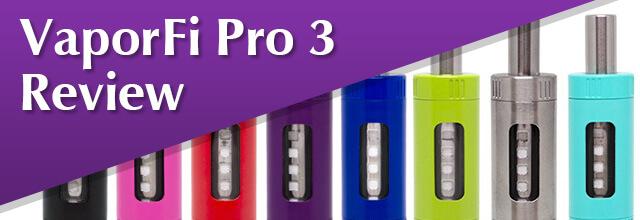 VaporFi Pro 3 Review