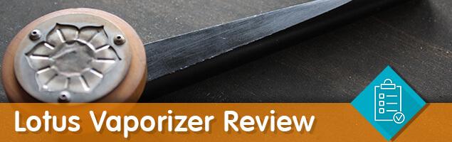 Lotus Vaporizer Review
