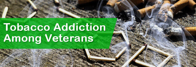 Tobacco Addiction Among Veterans
